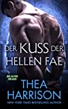 Der Kuss Der Hellen Fae (Die Alten Volker/Elder Races)