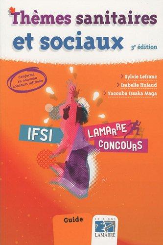 Thèmes sanitaires et sociaux 3eme édition: Guide