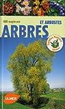 Arbres et arbustes. 400 espèces par Kremer