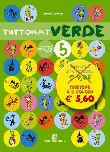 Tuttomat. Ediz. verde. Per la 5ª classe elementare. Con CD Audio. Con CD-ROM