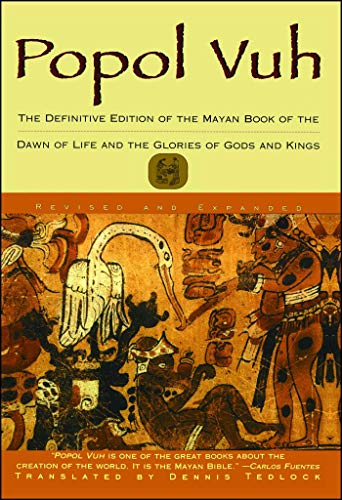 Popol Vuh: The Definitive Edition of the Mayan Book of the Dawn of Life and the Glories of por Dennis Tedlock