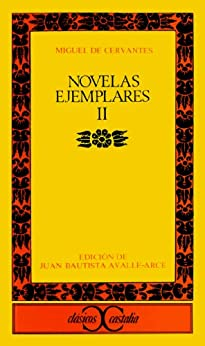 Novelas ejemplares II: Novelas Ejemplares 2 (CLASICOS CASTALIA.  C/C.) de [Cervantes, Miguel de]