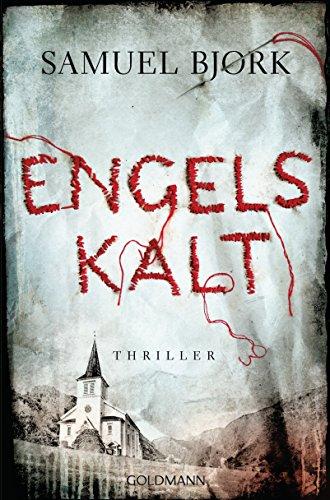 Engelskalt: Thriller - Ein Fall für Kommissar Munch 1 - Fall Kindle Stoff