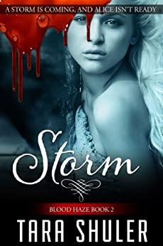 Storm (Blood Haze: Book Two) A Paranormal Romance (English Edition) von [Shuler, Tara]
