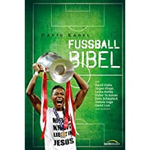 Fußball-Bibel: (WM-Edition 2014)