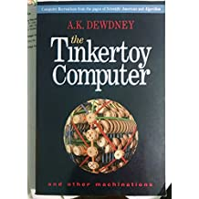 The Tinkertoy Computer and Other Machinations