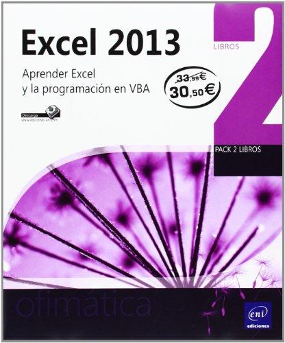 Excel 2013: Pack 2 libros - Aprender Excel y la programación en VBA