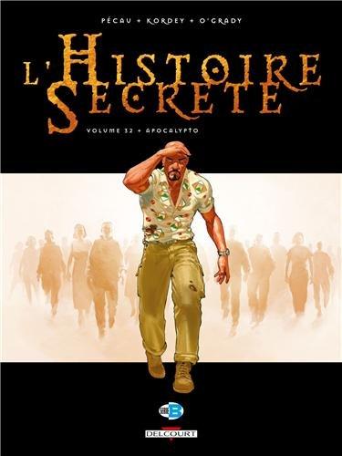 L'Histoire secrète T32 - Apocalypto