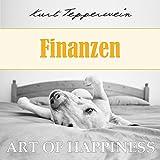 Art of Happiness: Finanzen