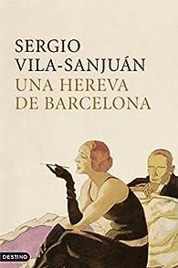 Una hereva de Barcelona par Sergio Vila-Sanjuán Robert