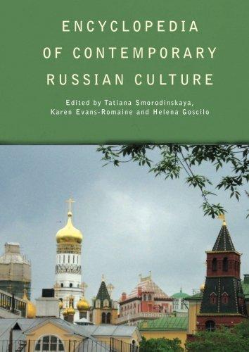 Encyclopedia of Contemporary Russian Culture (Encyclopedias of Contemporary Culture) (2014-04-26)