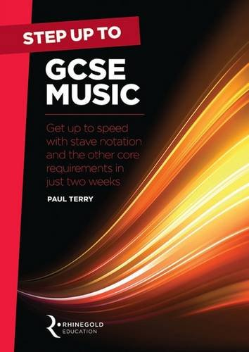 step-up-to-gcse-music-get-up-to-speed-with-stave-notation-and-the-core-requirements-in-just-two-week