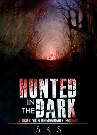 HUNTED IN THE DARK (English Edition) eBook: SKS: Amazon.de