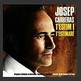 T'estim I T'estimar?? by Jose Carreras
