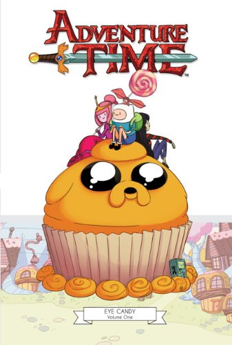 Adventure Time: Eye Candy v. 1 (Adventure Time 1) (Eye Candy)