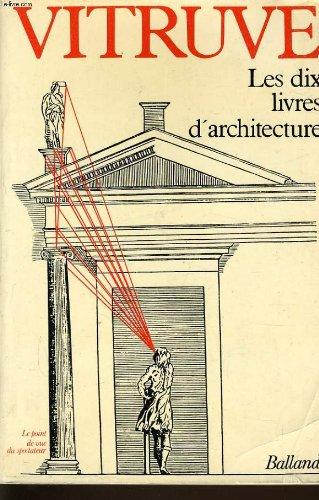 Les dix livres d'architecture par From Balland