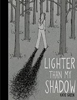 Lighter Than My Shadow by [Green, Katie]