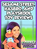 Best Elmo Movies For Toddlers - Review: Sesame Street, Playskool, and Hasbro Toy Reviews Review