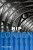 Hip Hotels: London (HIP Hotels® Travel Format)