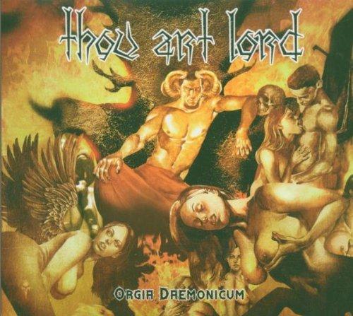 Orgia Daemonicum by Thou Art Lord (2007-01-01) - Amazon Musica (CD e Vinili)
