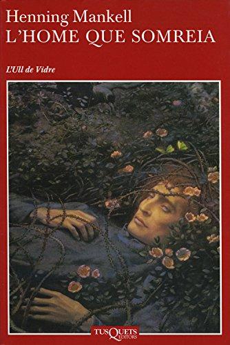 L'home que somreia (Volumen independiente Book 1) (Catalan Edition)