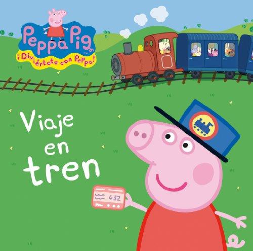 Viaje en tren (Peppa Pig. Todo cartón) por Autores Varios