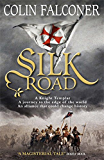 Silk Road (English Edition)
