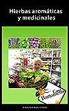 Image de Hierbas aromáticas y medicinales: Recopilatorio de 56 hierbas aromáticas y medicinales. Fotos, descripciones, usos medicinales y gastronómicos.