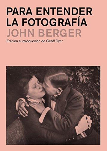 Para entender la fotografía (Gg Fotografia) por John Berger