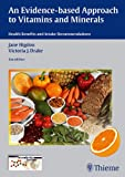 Evidence-Based Approach to Vitamins and Minerals: Health Benefits and Intake Recommendations (English Edition)