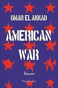 vignette de 'American war (Omar El Akkad)'