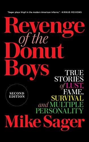 Revenge of the Donut Boys: True Stories of Lust, Fame ...