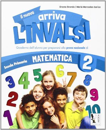 Il nuovo arriva l'INVALSI. Matematica 2