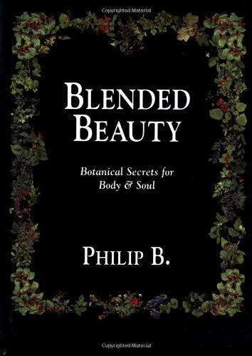 blended-beauty-botanical-secrets-for-body-and-soul