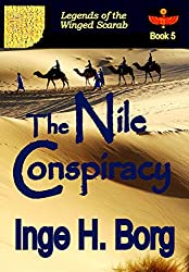 The Nile Conspiracy (Legends of the Winged Scarab Book 5) (English Edition)