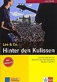 Hinter den Kulissen: Lektüre Deutsch als Fremdsprache A2-B1. Buch mit Audio-CD (Leo & Co.)
