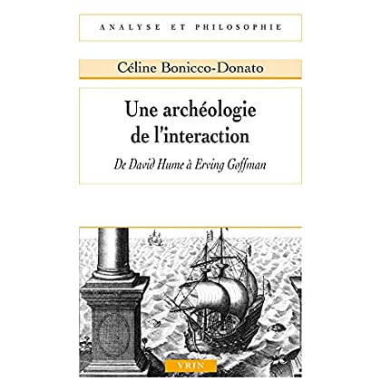 Une archéologie de l'interaction de David Hume à Erving Goffman