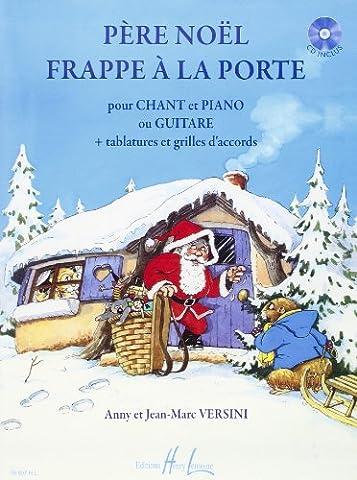 Père Noël Frappe à la Porte + CD