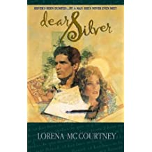 Dear Silver (Palisades Pure Romance) by Lorena Mccourtney (1997-05-01)