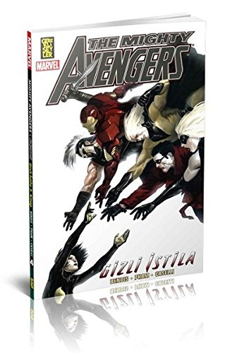 The Mighty Avengers 4. Ciltgizli Istila 2. Kitap