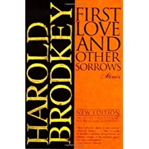 First Love and Other Sorrows: Stories