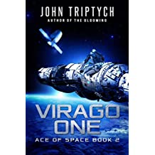 Virago One: A Hard Science Fiction Technothriller (Ace of Space Book 2) (English Edition)
