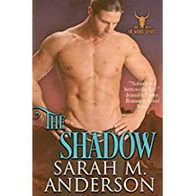 The Shadow (Men of the White Sandy Book 3)