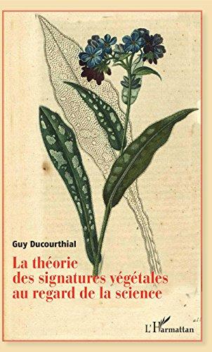 La théorie des signatures végétales au regard de la science