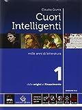 Cuori intelligenti. Con Modelli di scrittura. Ediz. blu. Per le Scuole superiori. Con e-book. Con espansione online: 1