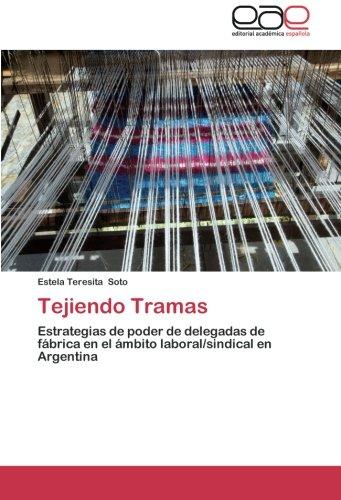 Tejiendo Tramas por Estela Teresita Soto