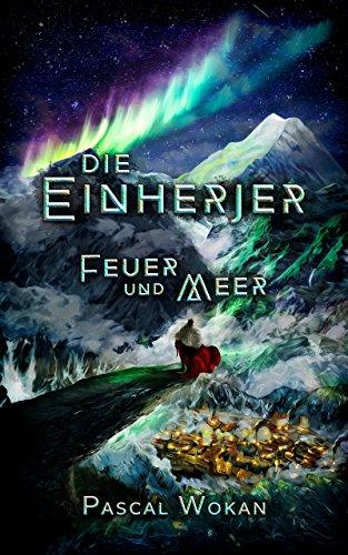 Die Einherjer: Feuer und Meer - Feuer-magie-cover