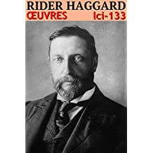 Henry Rider Haggard - Oeuvres: lci-133 (lci-eBooks) (French Edition)