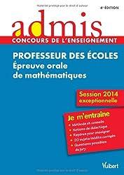 Concours Professeur des écoles - Épreuve orale de mathématiques - Session exceptionnelle 2014