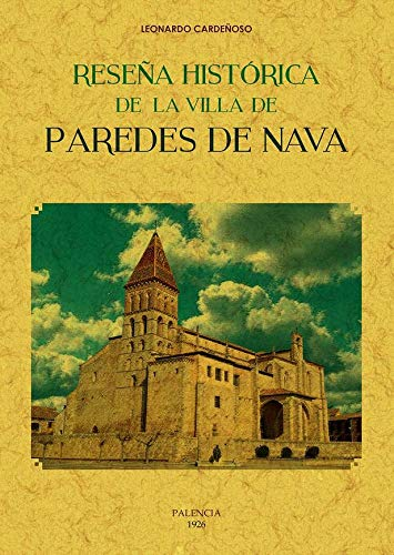 Reseña histórica de la villa de Paredes de Nava
